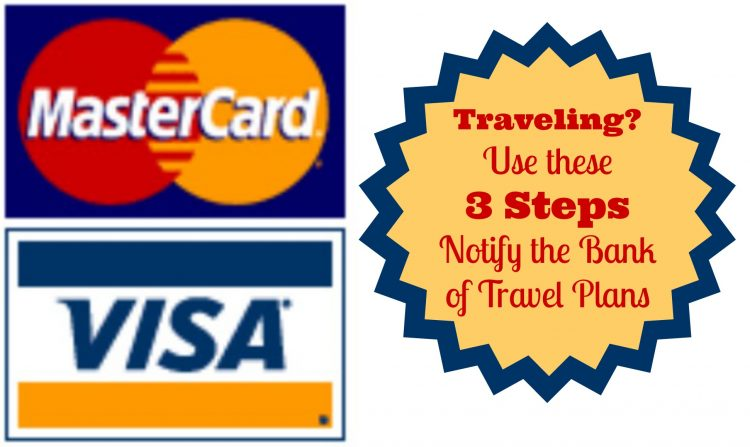 notify bank of travel plans