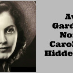 Ava Gardner: North Carolina's Hidden Gem