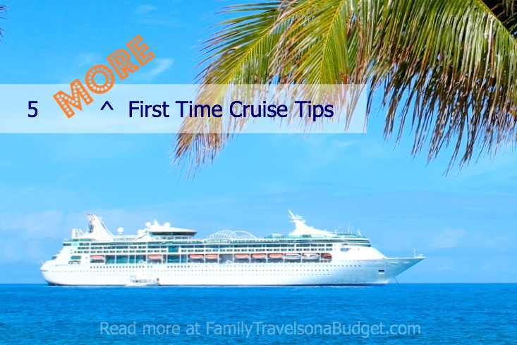 First Time CruiseTips! Know before you go, and travel like a pro!