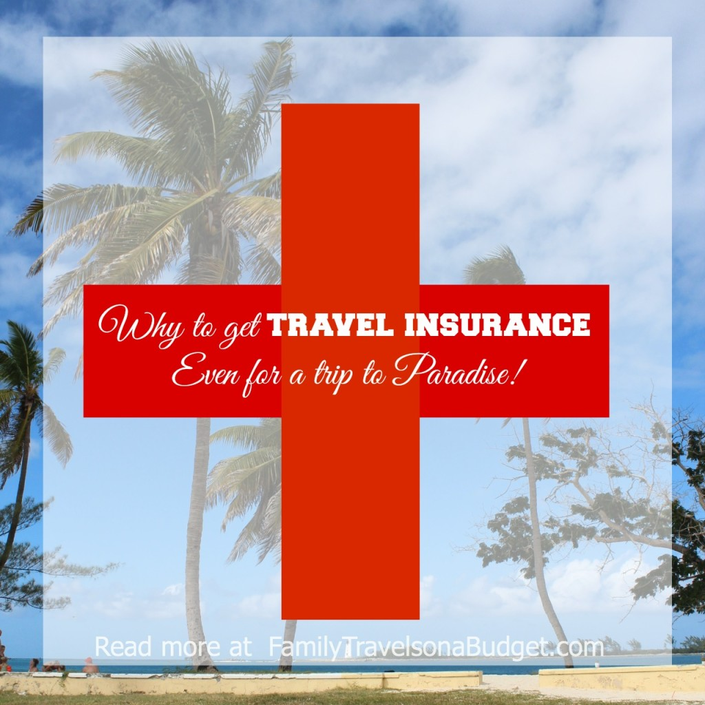 Travel Insurance: Is it worth it? YES! Here's why…