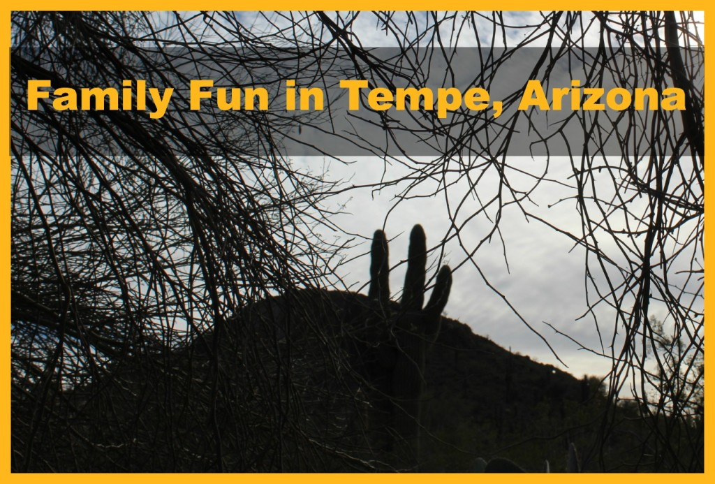 Family Fun in Tempe Title