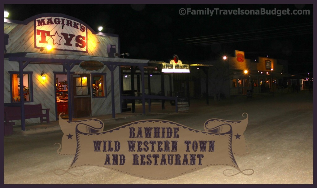 Rawhide Western Town and Restaurant