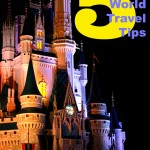 #WDW Walt Disney World Travel Tips