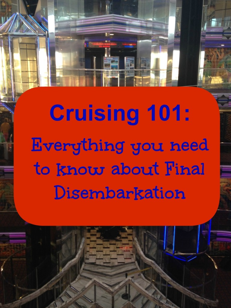 Cruising 101- Final Disembarkation