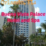 Escape to Orlando, FL: Buena Vista Palace Hotel and Spa