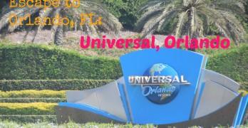 Escape to Orlando, FL: Universal Orlando