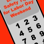 Driving safety tips for Labor Day Weekend