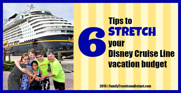 Disney Cruise Line Budget Saving Tips