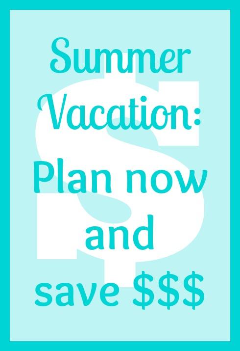 summer vacation savings