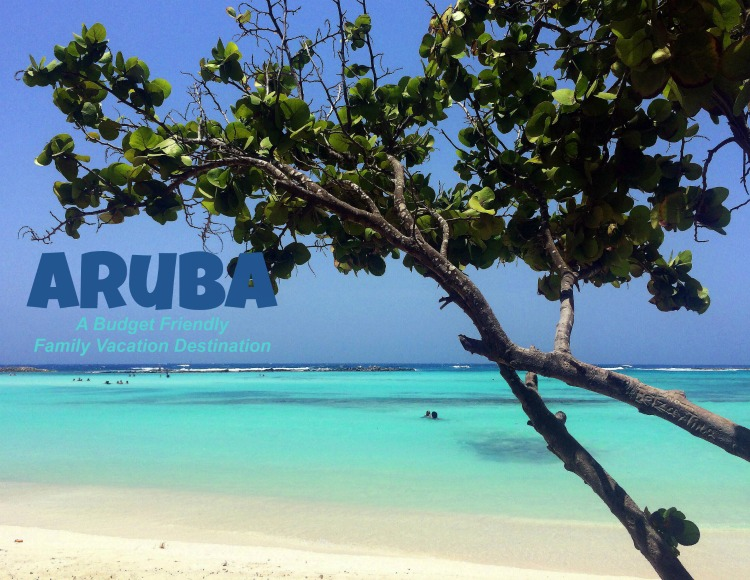 Aruba for families #budget saving tips
