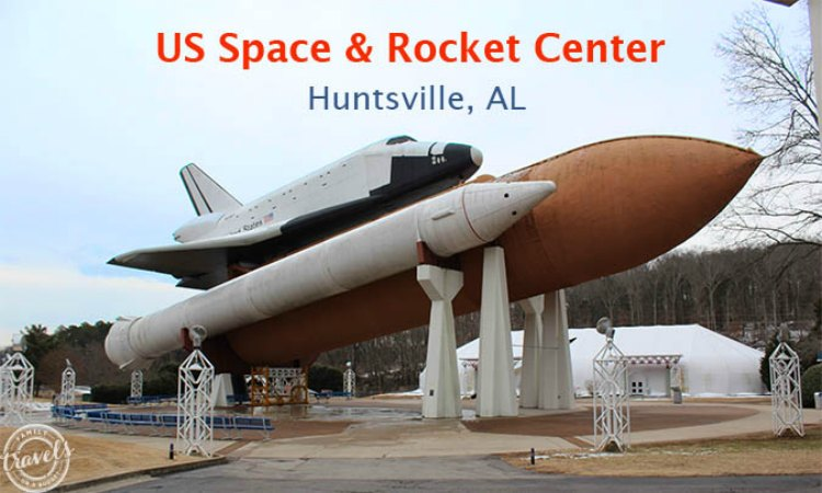 NASA's US Space and Rocket Center • Family Travels on a Budget