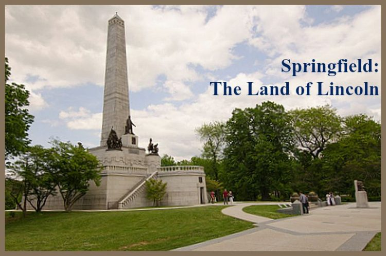 Springfield Land of Lincoln