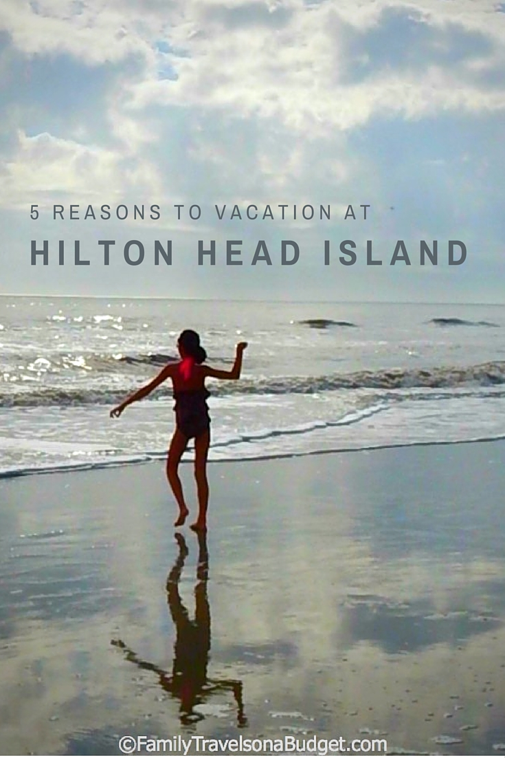 5 Reasons To Vacation At Hilton Head This Year Family