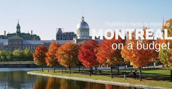 FlightHub's hacks to exploring Montreal on a budget