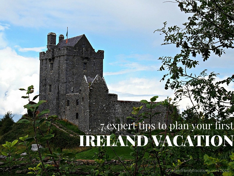 7 expert tips to plan your first vacation in Ireland! #Irelandfamilyvacations