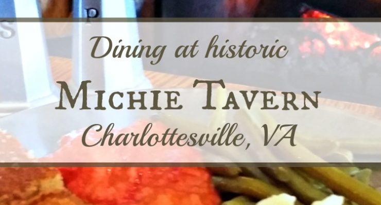 Dining at historic Michie Tavern in Charlottesville, VA