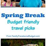 Spring break ideas for budget travelers