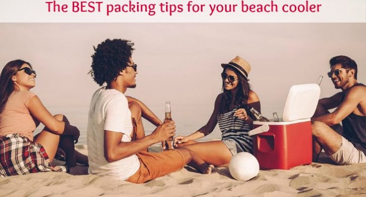 Packing tips for your beach cooler