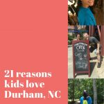 21 reasons kids love Durham (and parents do, too)