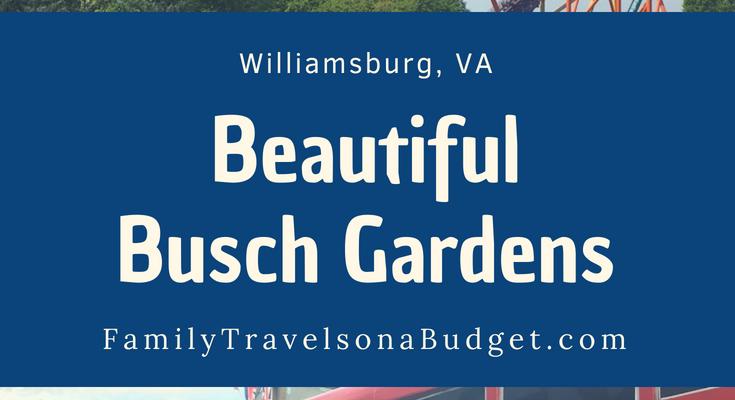 Beautiful Busch Gardens Williamsburg, VA