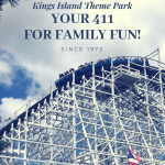 Kings Island Theme Park: Your 411 for fun!