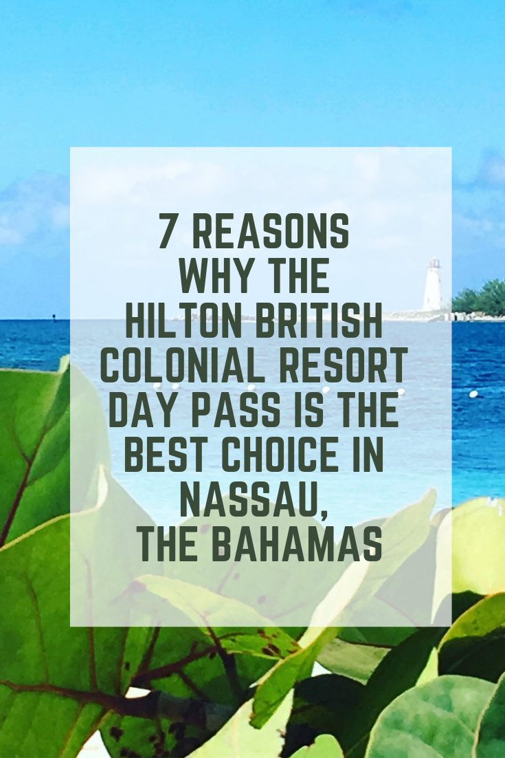 Overlooking the harbor in Nassau, the Bahamas, a day pass to the British Colonial hotel is a great option. This post also includes ways to save on the experience!