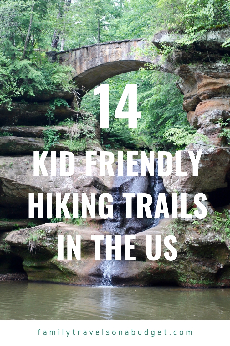 These 14 kid friendly hiking trails in the United States are great for families who want to explore the great outdoors. Mountain trails, wooded trails, waterfall trails and even some in the desert. #hiking #adventuretravelunitedstates #adventuretravel #adventuretraveldestinations #outdoors #adventure #hikingtrails #hikingtrailsusa