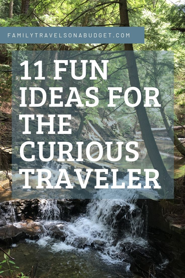 11 Fun Ideas for the Curious Traveler with waterfall in background